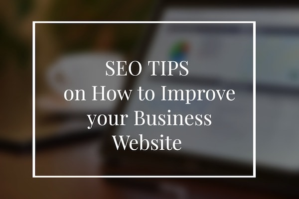 SEO tips how to improve your business website